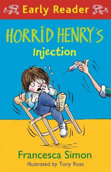 Horrid Henry Early Reader: Horrid Henry's Injection av Francesca Simon (Heftet)