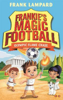 Olympic Flame Chase: Book 16 av Frank Lampard (Heftet)