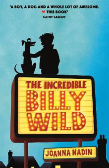 The Incredible Billy Wild av Joanna Nadin (Heftet)