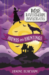 Omslag - Rose Raventhorpe Investigates: Hounds and Hauntings