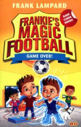 Omslag - Frankie's Magic Football: Game Over!