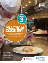 Omslag - Practical Cookery for the Level 3 Advanced Technical Diploma in Professional Cookery