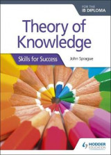 Omslag - Theory of Knowledge for the IB Diploma: Skills for Success: IB Diploma