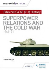 Omslag - My Revision Notes: Edexcel GCSE (9-1) History: Superpower relations and the Cold War, 1941-91