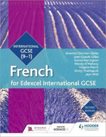 Edexcel International GCSE French Student Book Second Edition av Severine Chevrier-Clarke, Jean-Claude Gilles, Karine Harrington, Wendy O'Mahony, Virginia March, Kirsty Thathapudi og Jayn Witt (Heftet)