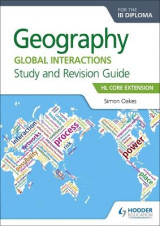 Omslag - Geography for the Ib Diploma Study and Revision Guide HL Core Extension