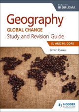 Omslag - Geography for the IB Diploma Study and Revision Guide SL and HL Core