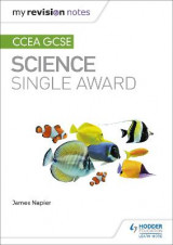 Omslag - My Revision Notes: CCEA GCSE Science Single Award
