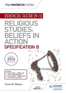 My Revision Notes Edexcel Religious Studies for GCSE (9-1): Beliefs in Action (Specification B) av Victor W. Watton (Heftet)