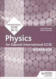 Edexcel International GCSE Physics Workbook av Nick England og Nicky Thomas (Heftet)