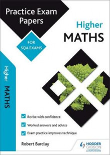 Higher Maths: Practice Papers for SQA Exams av Bob Barclay (Heftet)