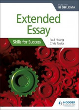 Omslag - Extended Essay for the IB Diploma: Skills for Success