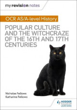Omslag - My Revision Notes: OCR A-level History: Popular Culture and the Witchcraze of the 16th and 17th Centuries