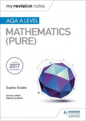 My Revision Notes: AQA A Level Maths (Pure) av Sophie Goldie (Heftet)