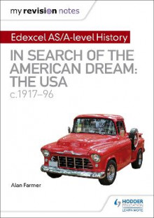 My Revision Notes: Edexcel AS/A-level History: In search of the American Dream: the USA, c1917-96 av Alan Farmer (Heftet)