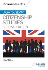 Omslag - My Revision Notes: AQA GCSE (9-1) Citizenship Studies Second Edition