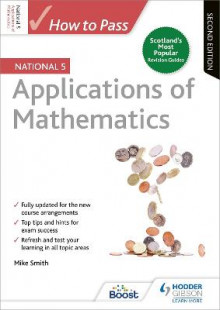 How to Pass National 5 Applications of Maths: Second Edition av Mike Smith (Heftet)