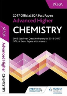 Advanced Higher Chemistry 2017-18 SQA Past Papers with Answers av SQA (Heftet)