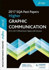 Omslag - Higher Graphic Communication 2017-18 SQA Past Papers with Answers