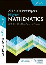 Omslag - Higher Mathematics 2017-18 SQA Past Papers with Answers