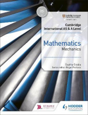Cambridge International AS & A Level Mathematics Mechanics av Sophie Goldie (Heftet)