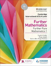 Cambridge International AS & A Level Further Mathematics Further Pure Mathematics 1 av Sophie Goldie og Rose Jewell (Heftet)