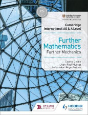 Cambridge International AS & A Level Further Mathematics Further Mechanics av Sophie Goldie og Jean-Paul Muscat (Heftet)