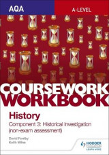 Omslag - AQA A-level History Coursework Workbook: Component 3 Historical investigation (non-exam assessment)