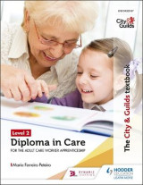 Omslag - The City & Guilds Textbook Level 2 Diploma in Care for the Adult Care Worker Apprenticeship