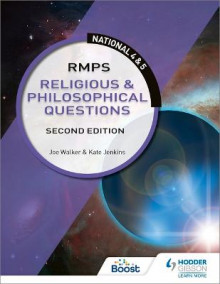 National 4 & 5: Religious & Philosophical Questions: Second Edition av Kate Jenkins og Joe Walker (Heftet)