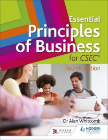 Essential Principles of Business for CSEC: 4th Edition av Alan Whitcomb (Heftet)