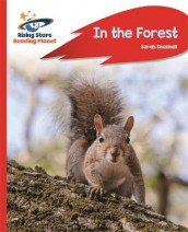 Reading Planet - In the Forest - Red A: Rocket Phonics av Sarah Snashall (Heftet)