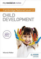 Omslag - My Revision Notes: Cambridge National Level 1/2 Child Development