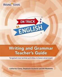On Track English: Writing and Grammar av Catherine Casey, Stephanie Austwick og Gill Matthews (Innbundet)