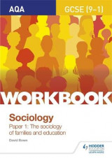 Omslag - AQA GCSE (9-1) Sociology Workbook Paper 1: The sociology of families and education