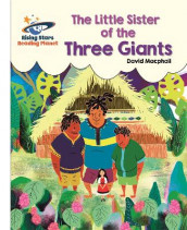 Reading Planet - The Little Sister of the Three Giants - White: Galaxy av David MacPhail (Heftet)
