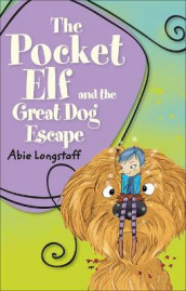 Reading Planet KS2 - The Pocket Elf and the Great Dog Escape - Level 2: Mercury/Brown band av Abie Longstaff (Heftet)