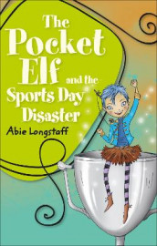 Reading Planet KS2 - The Pocket Elf and the Sports Day Disaster - Level 4: Earth/Grey band av Abie Longstaff (Heftet)