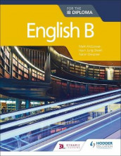 English B for the IB Diploma av Aaron Deupree, Mark McGowan og Hyun Jung Owen (Heftet)