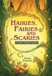Reading Planet KS2 - Hairies, Fairies and Scaries - A Guide to Magical Creatures - Level 1: Stars/Lime band av Sarah Snashall (Heftet)
