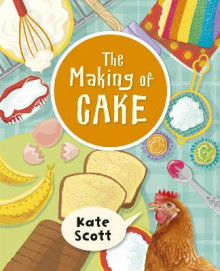 Reading Planet KS2 - The Making of Cake - Level 2: Mercury/Brown band av Kate Scott (Heftet)