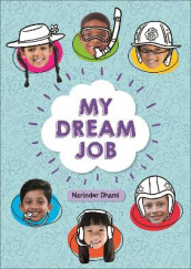 Reading Planet KS2 - My Dream Job - Level 7: Saturn/Blue-Red band av Narinder Dhami (Heftet)