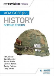 My Revision Notes: AQA GCSE (9-1) History, Second edition av Simon Beale, Carmel Bones, David Ferriby, Adele Fletcher, Lizzy James og Tim Jenner (Heftet)