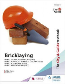 The City & Guilds Textbook: Bricklaying for the Level 2 Technical Certificate & Level 3 Advanced Technical Diploma (7905), Level 2 & 3 Diploma (6705) and Level 2 Apprenticeship (9077) av Mike Jones (Heftet)