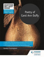 Scottish Set Text Guide: Poetry of Carol Ann Duffy for National 5 and Higher English av Carolyn Cunningham (Heftet)