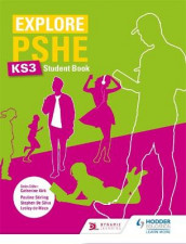 Explore PSHE for Key Stage 3 Student Book av Lesley de Meza, Stephen De Silva og Pauline Stirling (Heftet)
