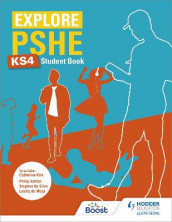 Explore PSHE for Key Stage 4 Student Book av Philip Ashton, Lesley de Meza og Stephen De Silva (Heftet)