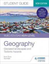 WJEC/Eduqas AS/A-level Geography Student Guide 3: Glaciated landscapes and Tectonic hazards av Kevin Davis og Sue Warn (Heftet)