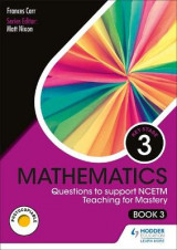Omslag - KS3 Mathematics: Questions to support NCETM Teaching for Mastery (Book 3)
