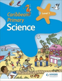 Caribbean Primary Science Book 1 av Karen Morrison, Milly Fullick og Lisa Greenstein (Heftet)